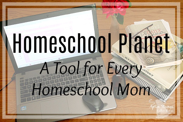 Homeschool Planet A Tool for Every Homeschool Mom at ApronStringsOtherThings.com