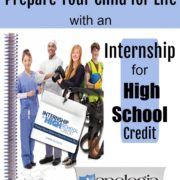 Preparing Your Child for Life with an Internship for High School Credit