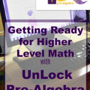 Getting Ready for Higher Level Math with UnLock Pre-Algebra {A Review}