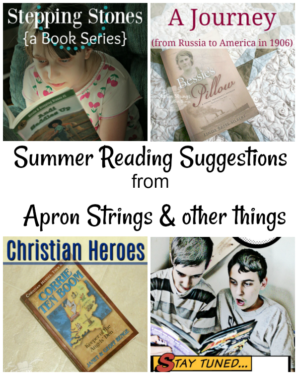 Summer Reading Suggestions at ApronStringsOtherThings.com with Encouraging Hearts & Home Blog Hop