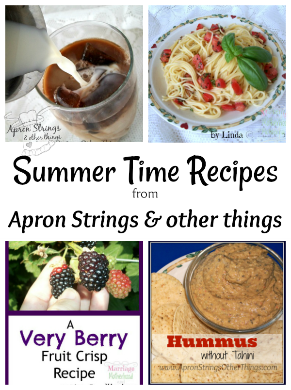 Summer Time Recipe Round Up from ApronStringsOtherThings.com
