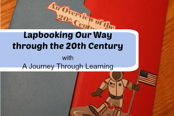 Lapbooking Our Way through the 20th Century with A Journey Through Learning at ApronStringsOtherThings.com fb