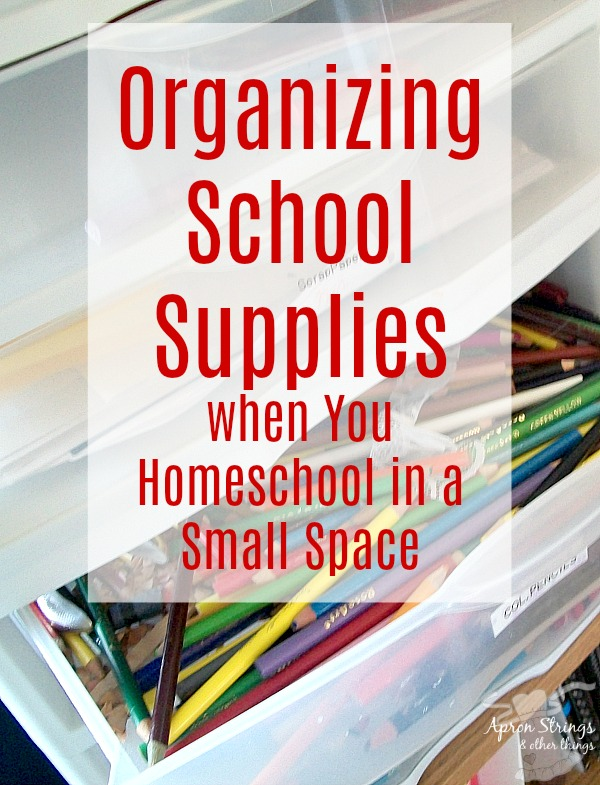 Organizing School Supplies when You Homeschool in a Small Space