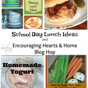 School Days Lunch Ideas and Encouraging Hearts & Home Blog Hop