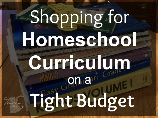 Shopping for Homeschool Curriculum on a Tight Budget Back to Home School 5 Day Series at ApronStringsOtherThings.com