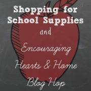 Back to School Shopping – Encouraging Hearts & Home Blog Hop