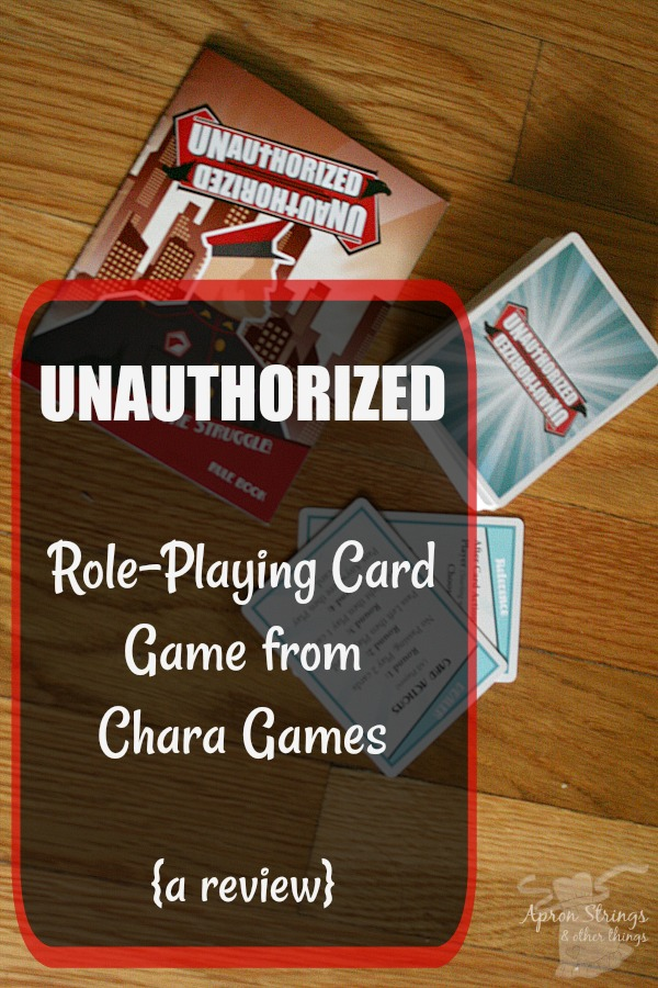 UNAUTHORIZED Role-Playing Card Game from Chara Games {a review}
