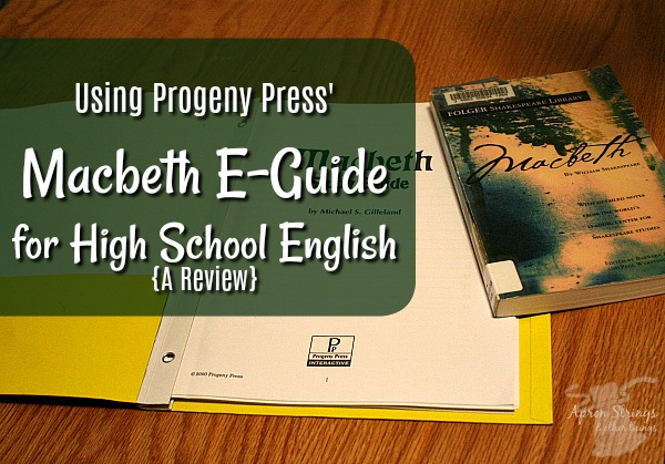 Using Progeny Press' Macbeth E-Guide for High School English {A Review} at ApronStringsOtherThings.com