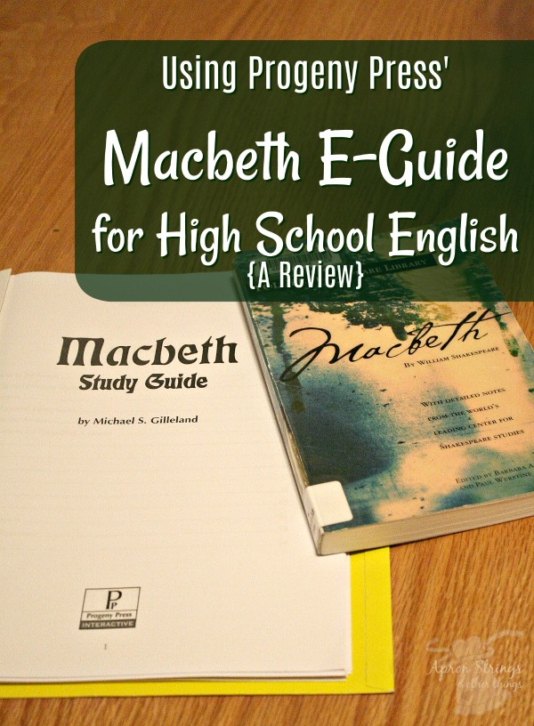 Using Progeny Press' Macbeth E-Guide for High School English Literature Study {A Review} at ApronStringsOtherThings.com