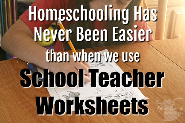 School Teacher Worksheets makes homeschooling easy a review at ApronStringsOtherThings.com