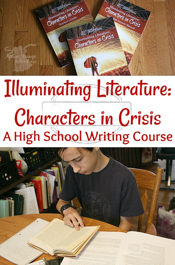 Illuminating Literature Characters in Crisis a Writing Course for High School at ApronStringsOtherThings.com a review