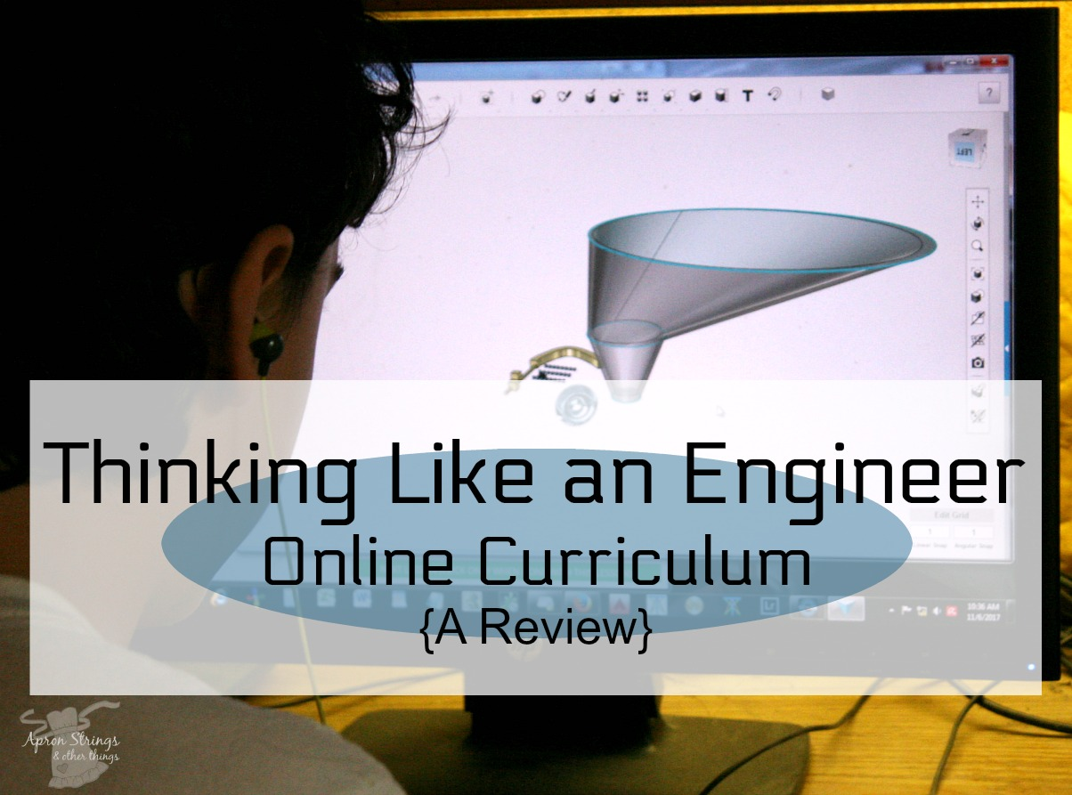 Thinking Like an Engineer Online high school Curriculum a review at ApronStringsOtherThings.com