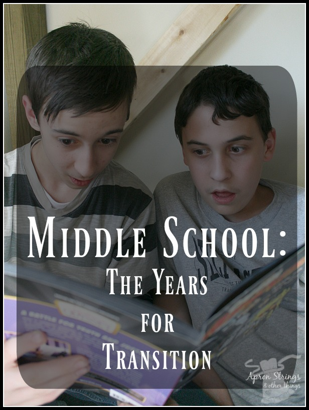 Middle School - The Years for Transition at ApronStringsOtherThings.com