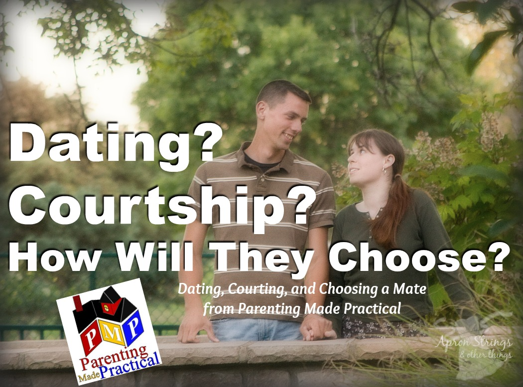 Dating, Courting, and Choosing a Mate