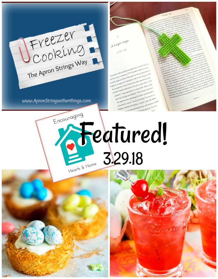 Encouraging Hearts & Home Blog Hop 3.29.18 featured at ApronStringsOtherThings.com