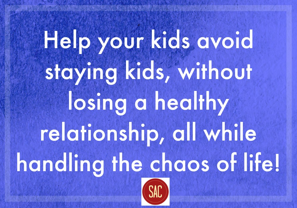 Help Kids Grow Up and Keep a Healthy Relationship Stephen Anderew Coaching at ApronSTringsOtherThings.com