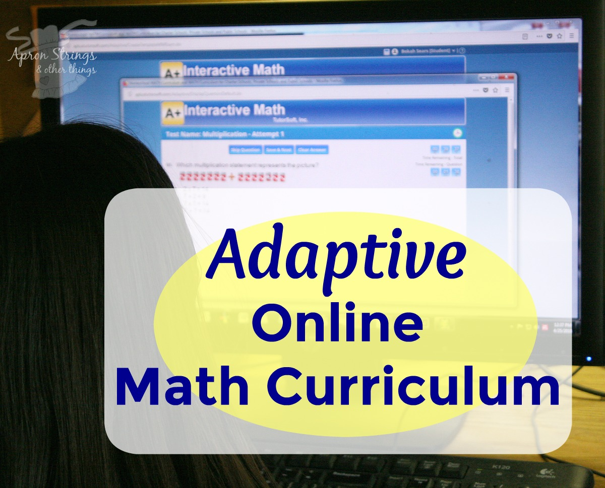 An Adaptive Online Math Curriculum - Apron Strings & other things