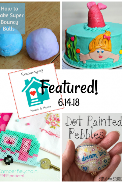 Encouraging Hearts & Home Blog Hop 6.14.18 Featured at ApronSTringsOtherThings.com