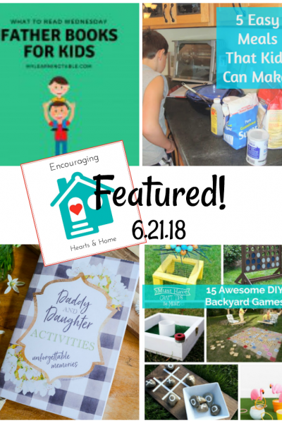 Encouraging Hearts & Home blog hop 6.21.18 Featured at ApronStringsOtherThings.com