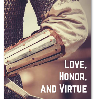 Love, Honor, and Virtue – Teaching Our Children about Sexuality with a Biblical Attitude