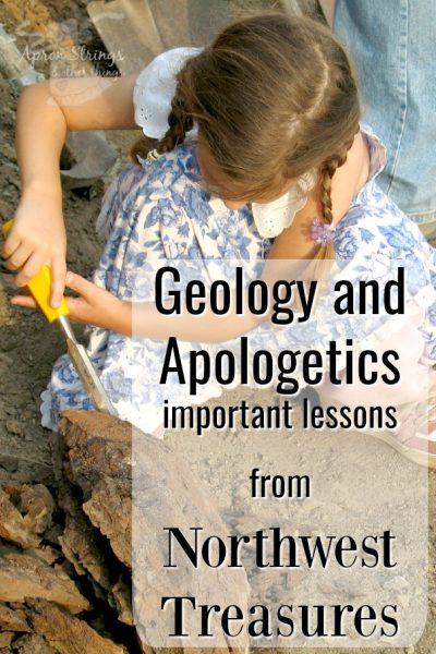 Geology and Apologetics video course from Northwest Treasures at ApronStringsOtherThings.com