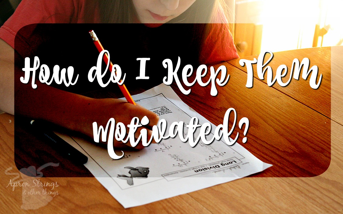 How do I Motivate My Kids in Our Homeschool 5 Days of Homeschooling Series at ApronStringsOtherThings.com
