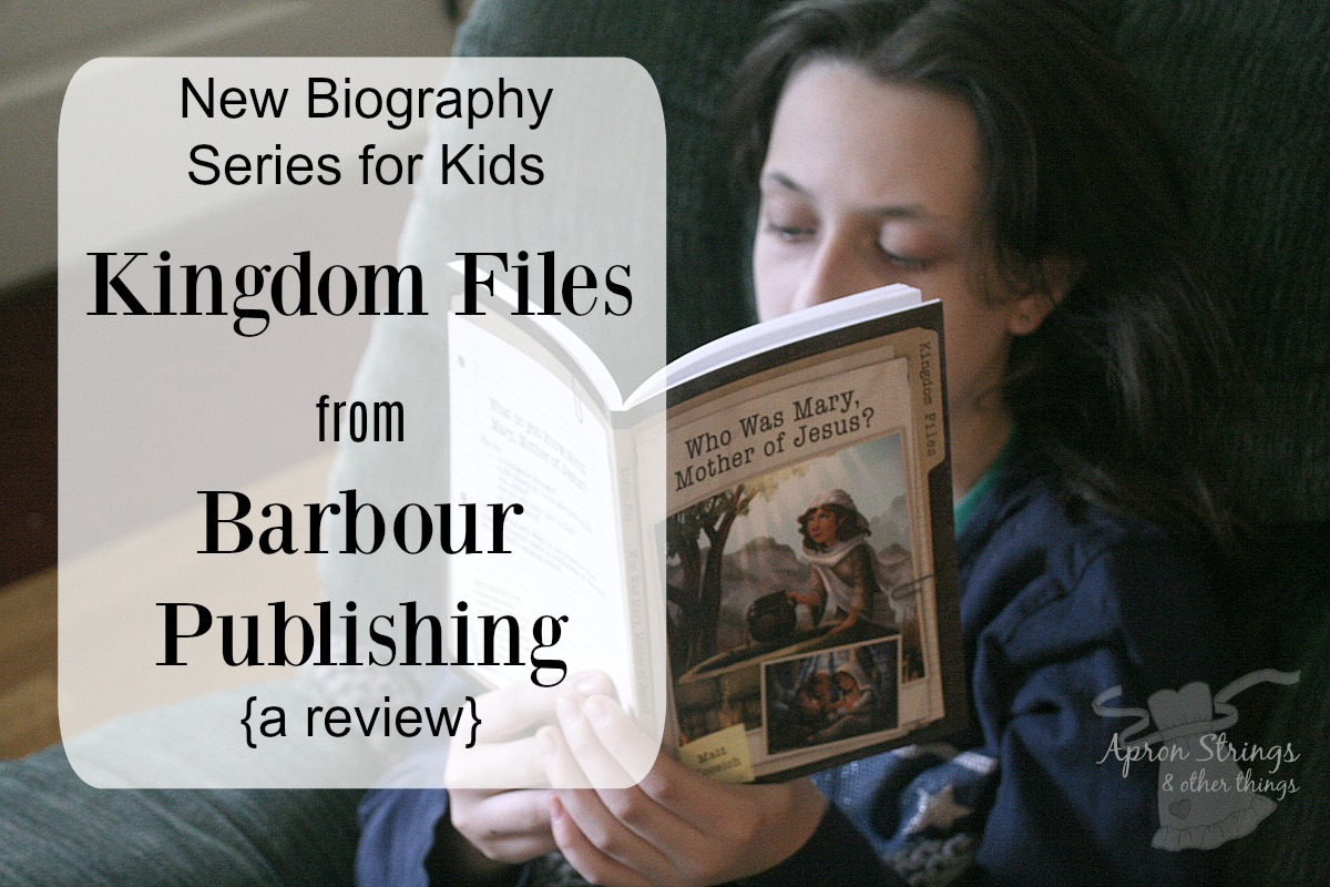 Biblical Biography Kingdom Files Barbour Publishing Review at ApronStringsOtherThings.com