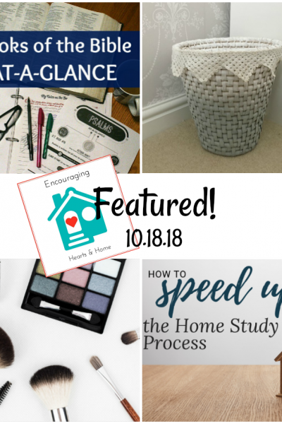 Encouraging Hearts & Home Blog Hop 10.18.18 Featured at ApronStringsOtherThings.com