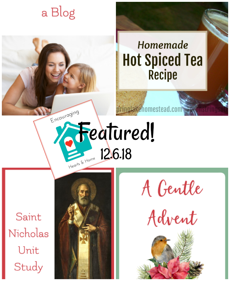 Encouraging Hearts & Home Featured 12.6.18 at ApronStringsOtherThings.com