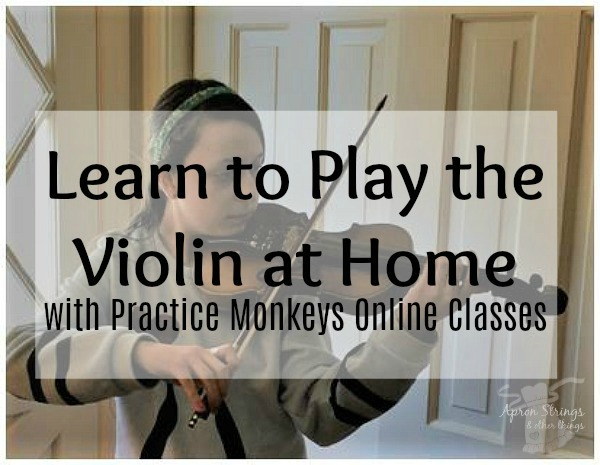 Violin Lessons at Home with Practice Monkeys at ApronStringsOtherthings.com(1)
