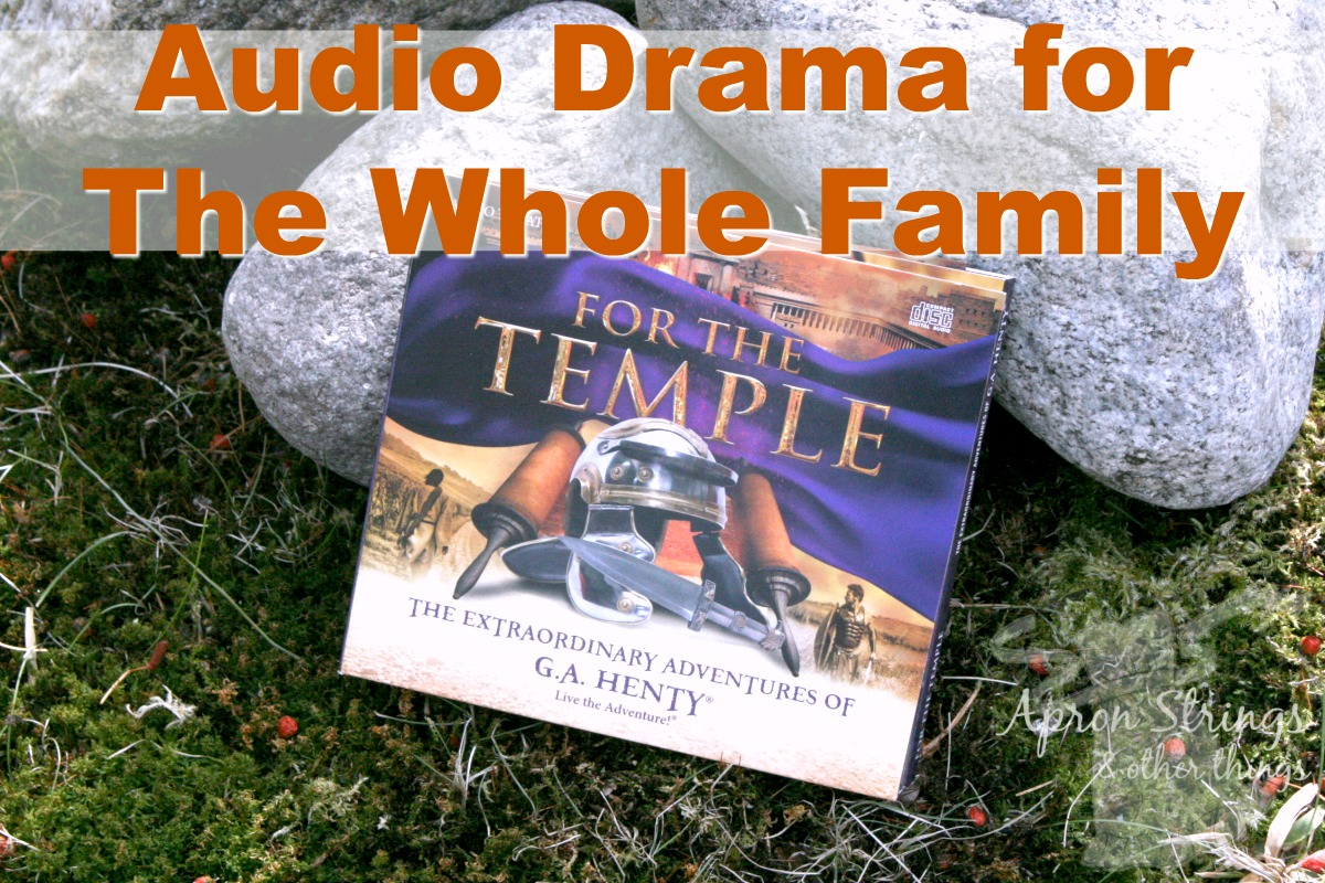 Audio Drama for The Whole Family Heirloom Audio For The Temple at ApronStringsOtherThings.com