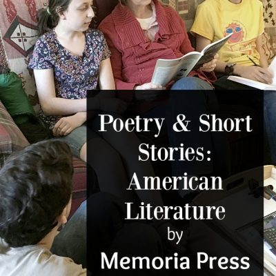 Poetry and Short Stories: American Literature from Memoria Press {a review}