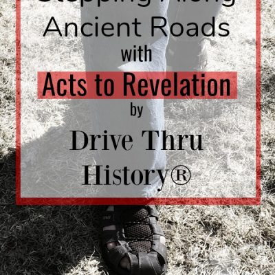 Acts to Revelation – Drive Thru History {A Review}