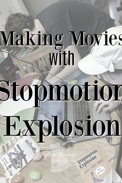 Making Movies at home with Stopmotion Explosion film animation homeschool curriculum at ApronStringsOtherThings.com