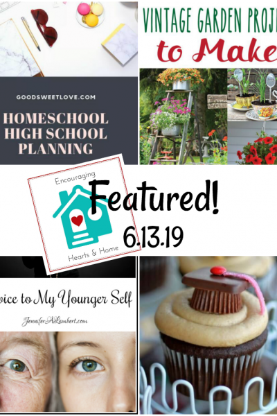 Encouraging hearts & Home blog hop featured 6.13.19 at ApronStringsOtherThings.com