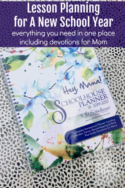 Hey Mama Schoolhouse Planner 2019 2020 homeschool lesson plans new school year at ApronStringsOtherThings.com