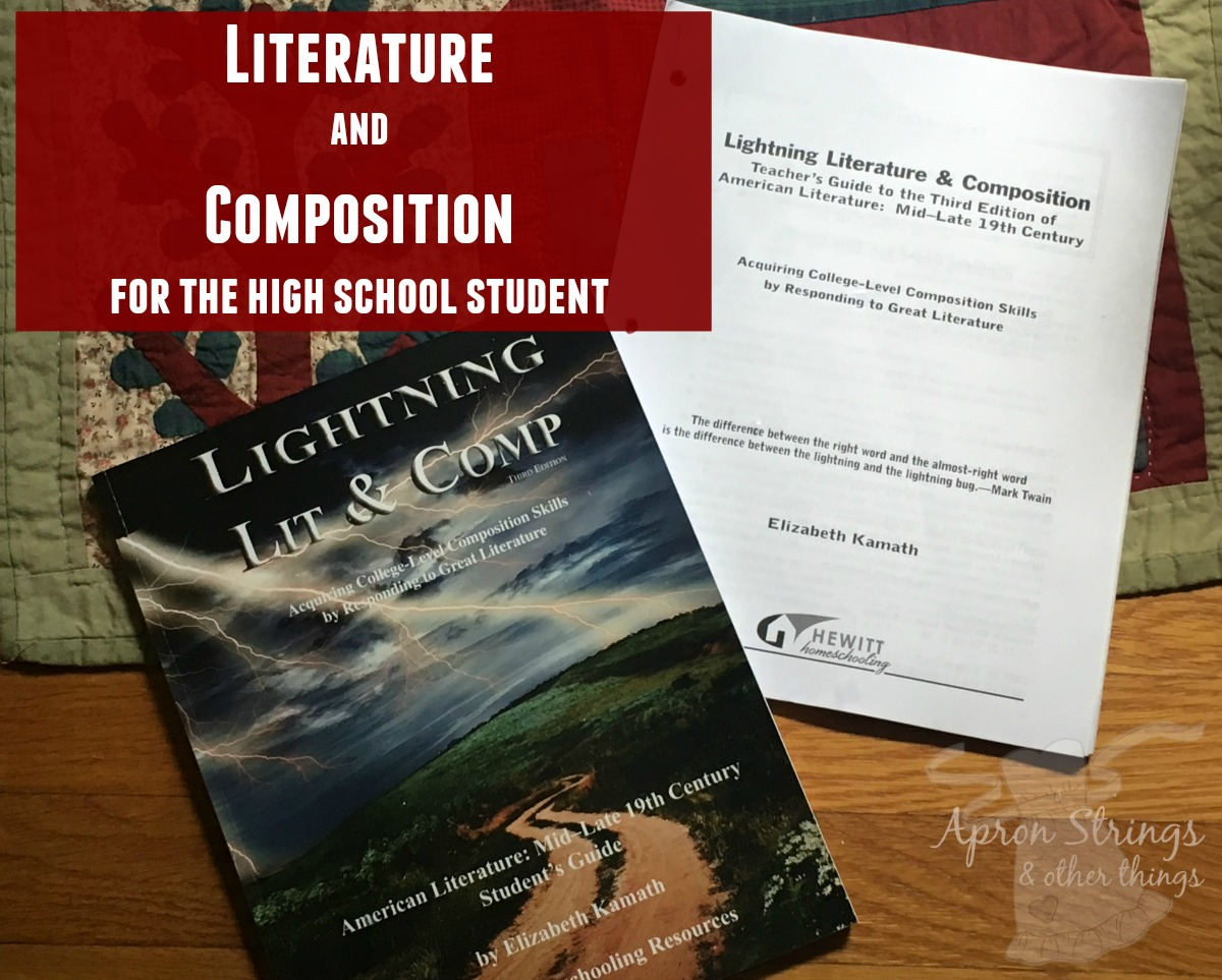 Literature and Composition for the high school student from Hewitt Homeschooling Resources at ApronStringsotherThings.com fb