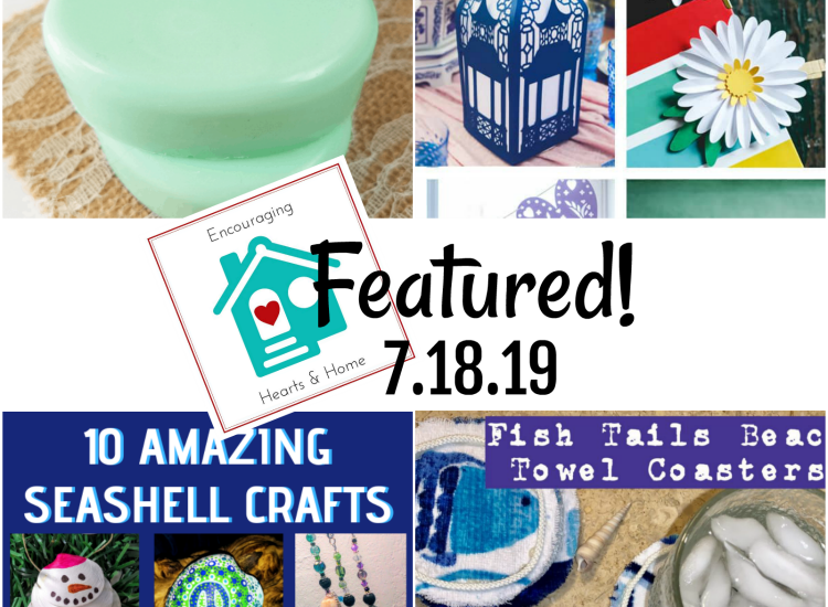 Encouraging Hearts & Home Blog Hop Featured 7.18.19 at ApronStringsOtherThings.com