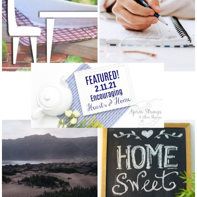 Encouraging Hearts & Home Blog Hop 2/11/21