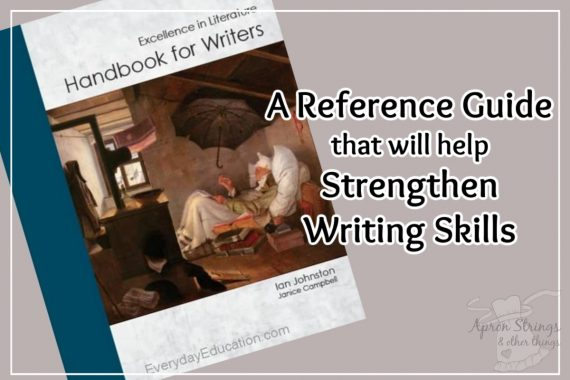 handbook for writers A Reference Guide that will help Strengthen Writing Skills review at apronstringsotherthings.com