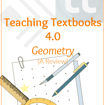Teaching Textbooks 4.0 Geometry {A Review}
