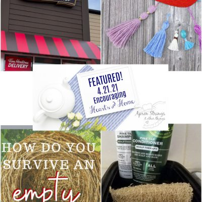 Encouraging Hearts & Home Blog Hop 4/22/21