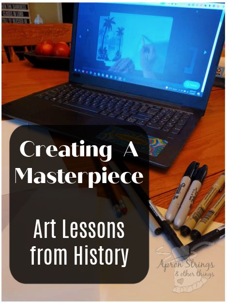creating a masterpiece art history program at apronstringsotherthings.com