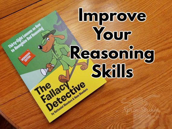 improve reasoning logical the fallacy detective homeschool review crew at apronstringsotherthings.com(1)